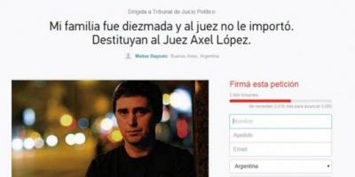 """""""Mi familia fue diezmada y al juez no le importó; destituyan a Axel López"""""""
