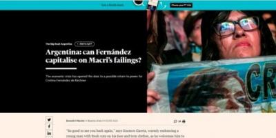 El Financial Times se pregunta si Alberto Fernández podrá capitalizar los errores de Mauricio Macri